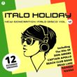 New Gen Italo Disco Compilation Italo Holiday Vol. 12 available now